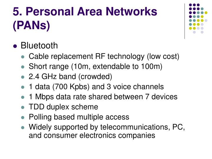 5. Personal Area Networks (PANs)