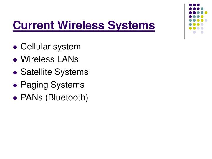 Current Wireless Systems
