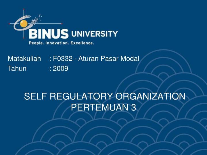 SELF REGULATORY ORGANIZATION