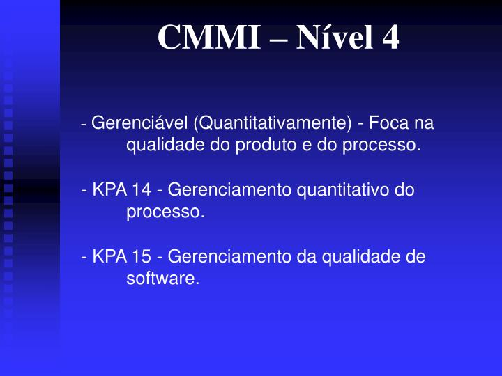 CMMI – Nível 4