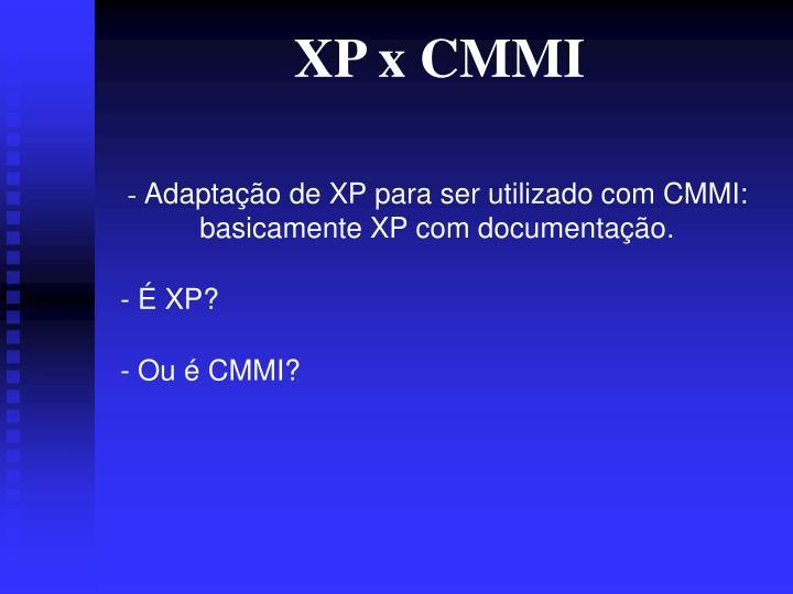 XP x CMMI