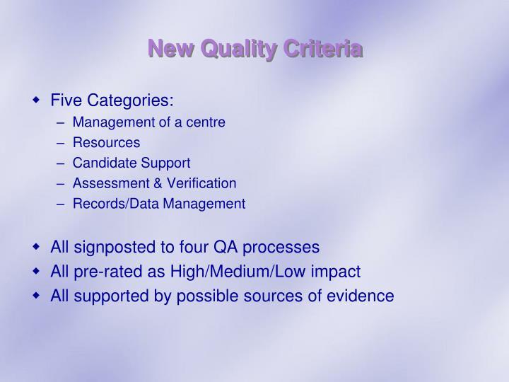 New Quality Criteria