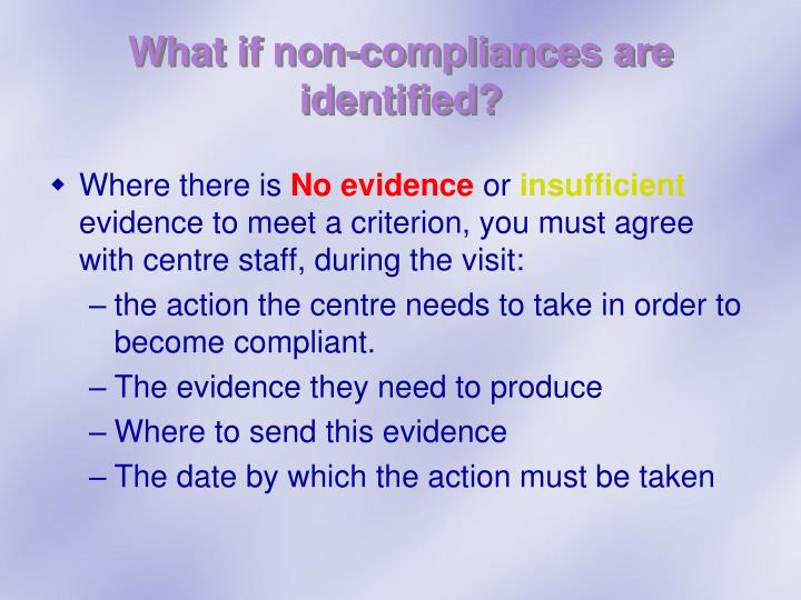 What if non-compliances are identified?