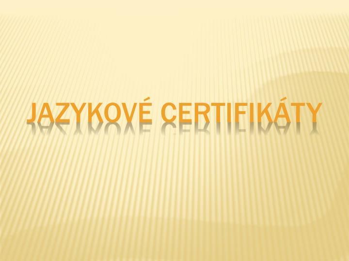 Jazykové certifikáty