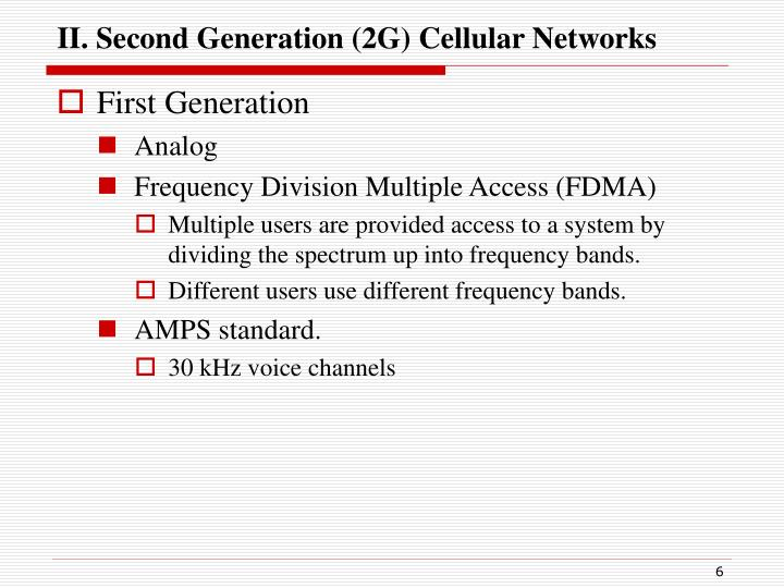 II. Second Generation (2G) Cellular Networks