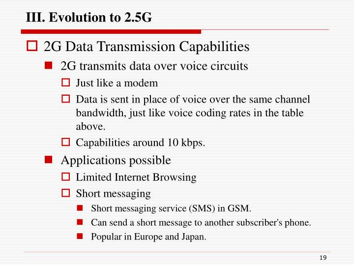 III. Evolution to 2.5G
