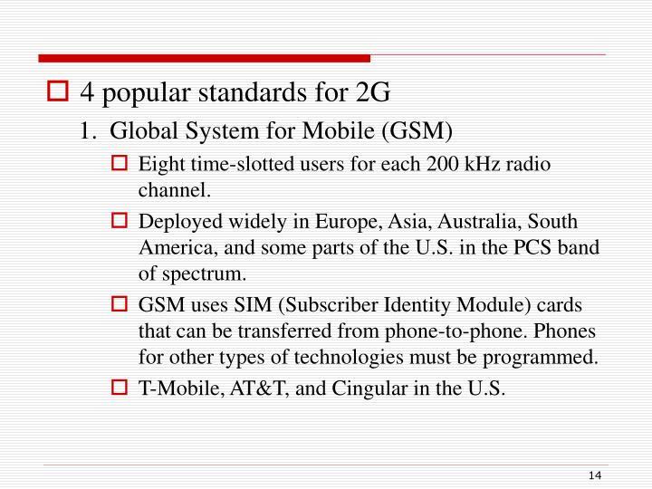 4 popular standards for 2G
