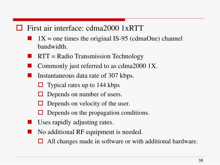 First air interface: cdma2000 1xRTT