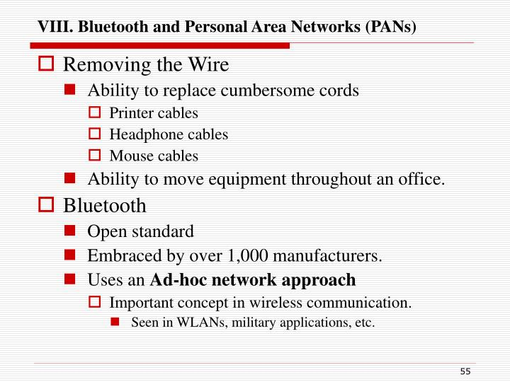 VIII. Bluetooth and Personal Area Networks (PANs)