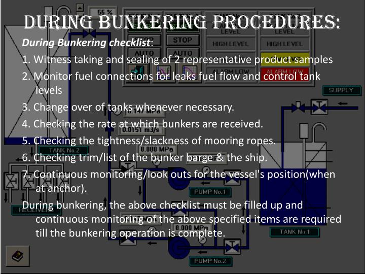 During Bunkering Procedures: