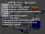 pre bunker checklist