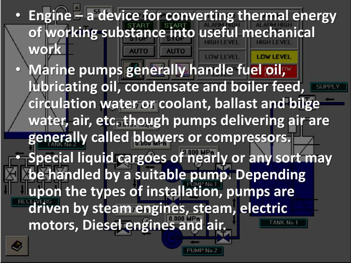 Engine – a device for converting thermal energy of working substance into useful mechanical work