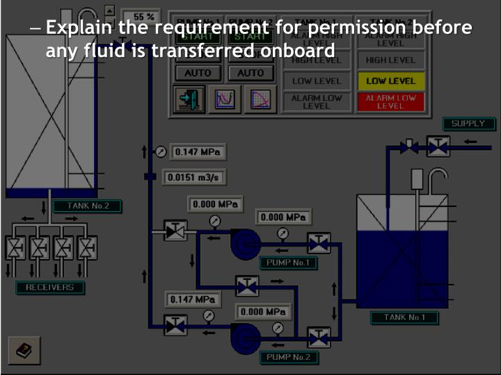 Explain the requirement for permission before any fluid is transferred onboard