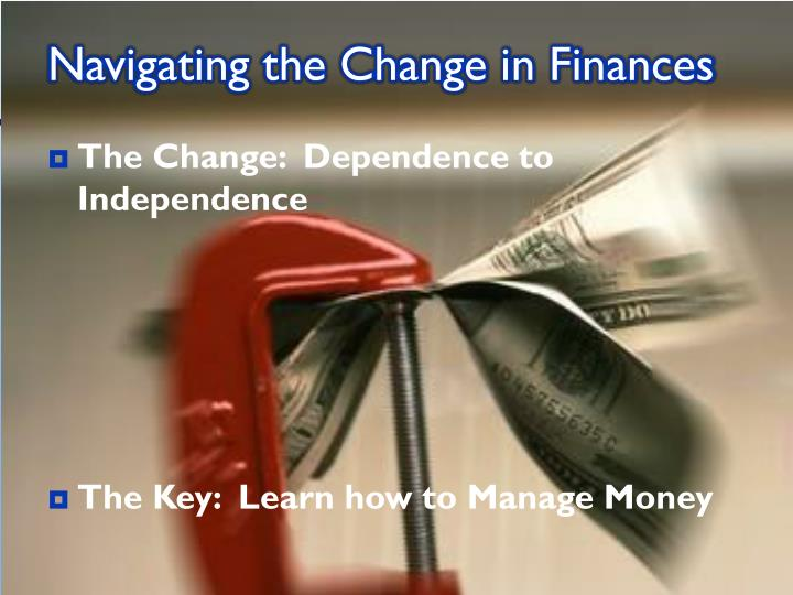 Navigating the Change in Finances