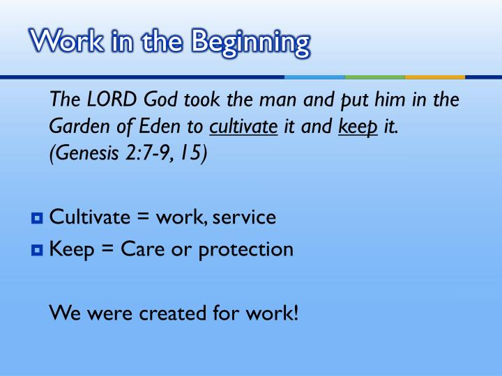 Work in the Beginning