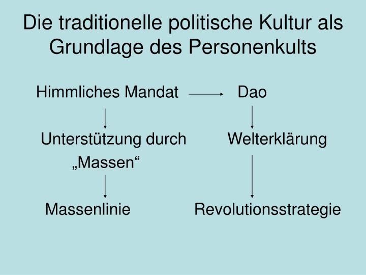 Die traditionelle politische Kultur als Grundlage des Personenkults