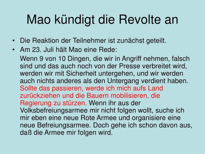 Mao kündigt die Revolte an