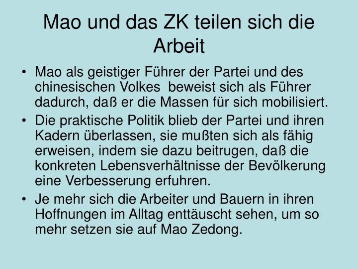Mao und das ZK teilen sich die Arbeit