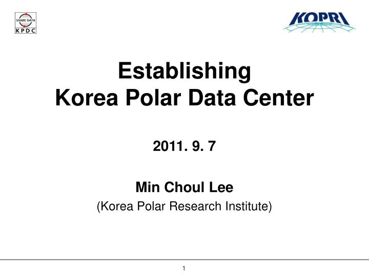 Establishing korea polar data center