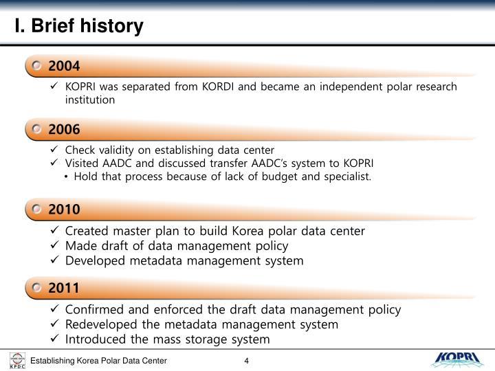 I. Brief history