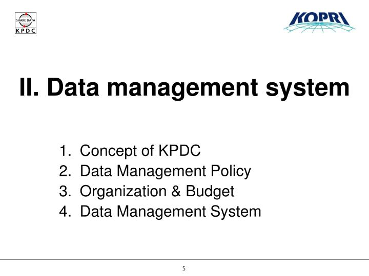II. Data management system