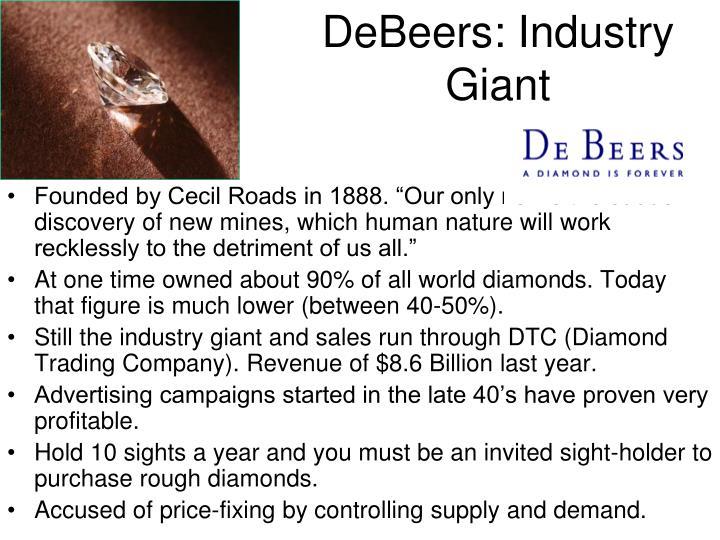 DeBeers: Industry Giant