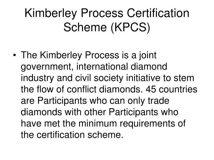 Kimberley Process Certification Scheme (KPCS)