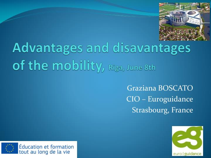 Advantages and disavantages of the mobility riga june 8th