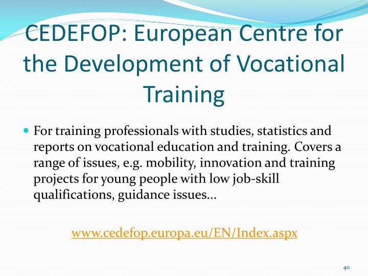 CEDEFOP: European Centre for the Development of Vocational Training
