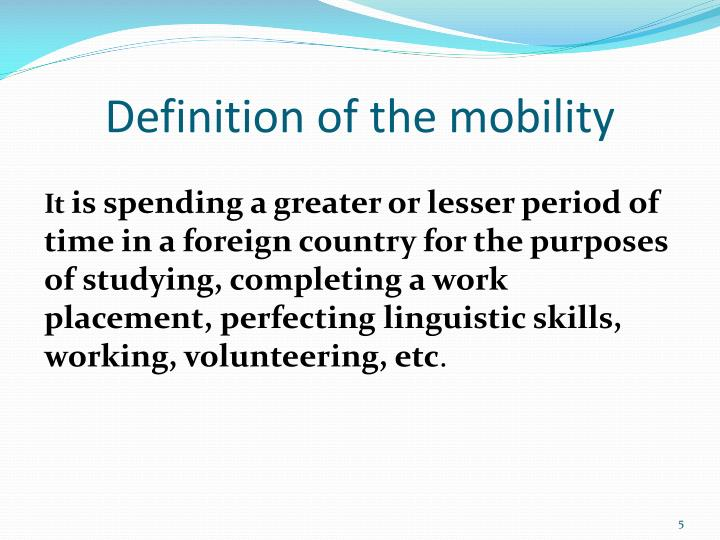 Definition of the mobility