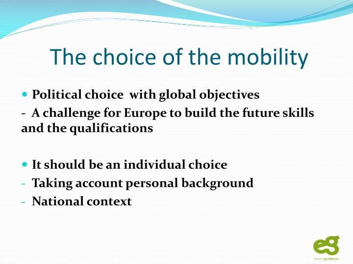 The choice of the mobility