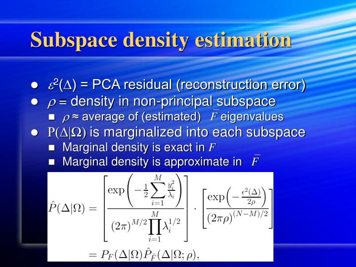 Subspace density estimation