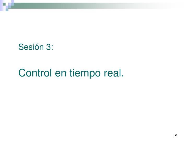Sesión 3: