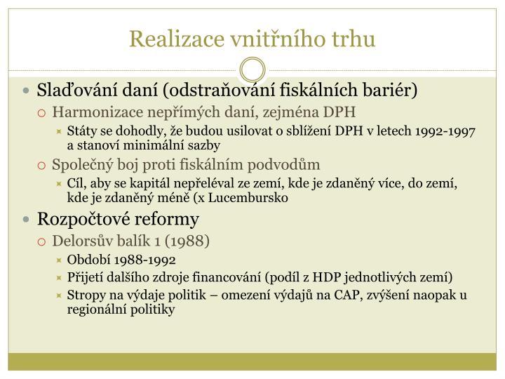 Realizace vnitřního trhu