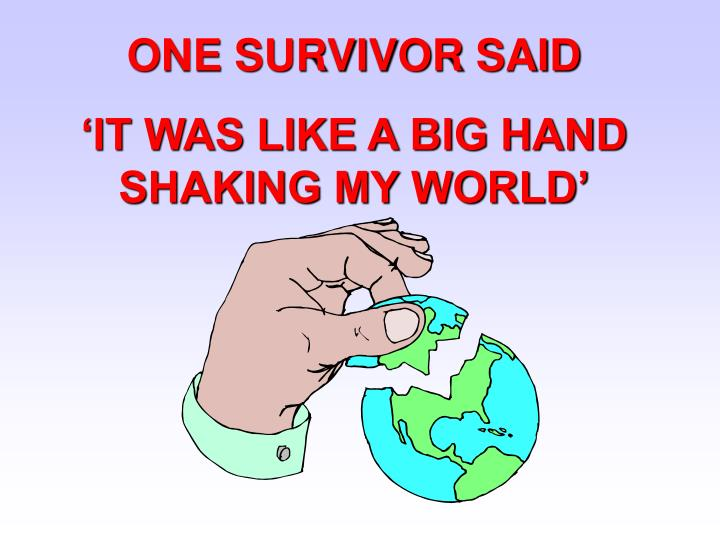 ONE SURVIVOR SAID
