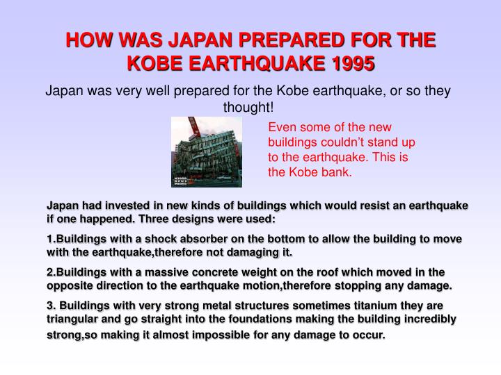 HOW WAS JAPAN PREPARED FOR THE KOBE EARTHQUAKE 1995