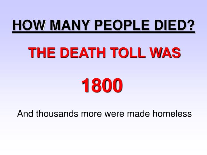 HOW MANY PEOPLE DIED?