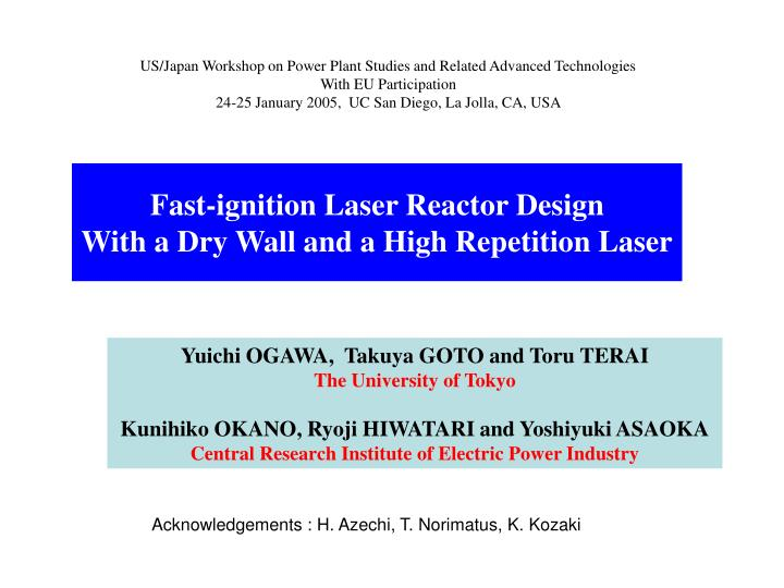 US/Japan Workshop on Power Plant Studies and Related Advanced Technologies