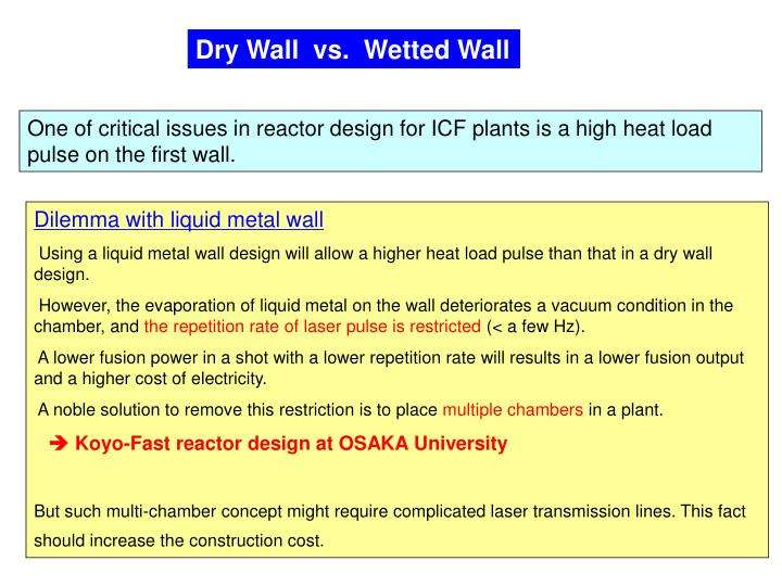 Dry Wall  vs.  Wetted Wall