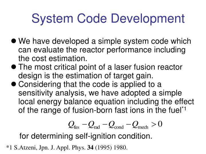 System Code Development