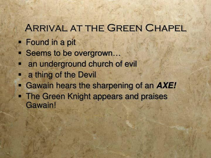 Arrival at the Green Chapel
