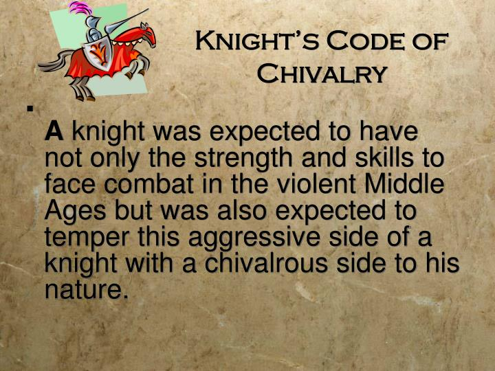 Knight s code of chivalry