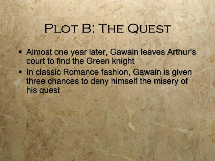 Plot B: The Quest