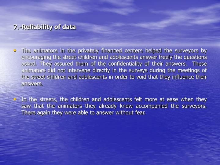 7.-Reliability of data