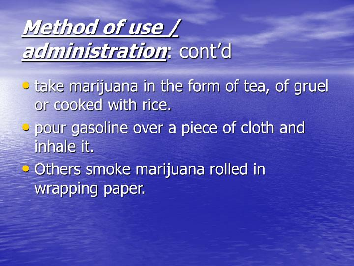 Method of use / administration