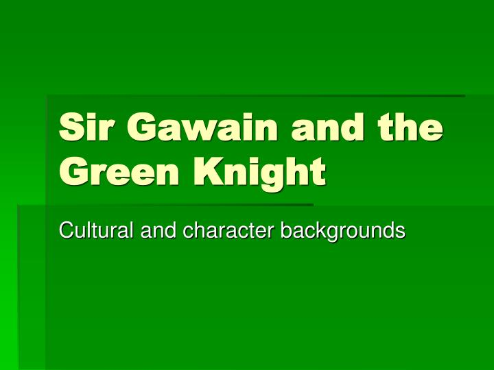 sir gawain and the green knight essay topic essay questions cliffsnotes