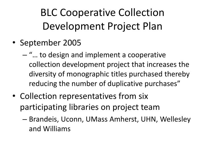 BLC Cooperative Collection Development Project Plan