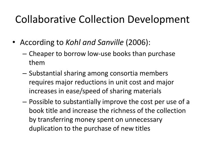 Collaborative Collection Development