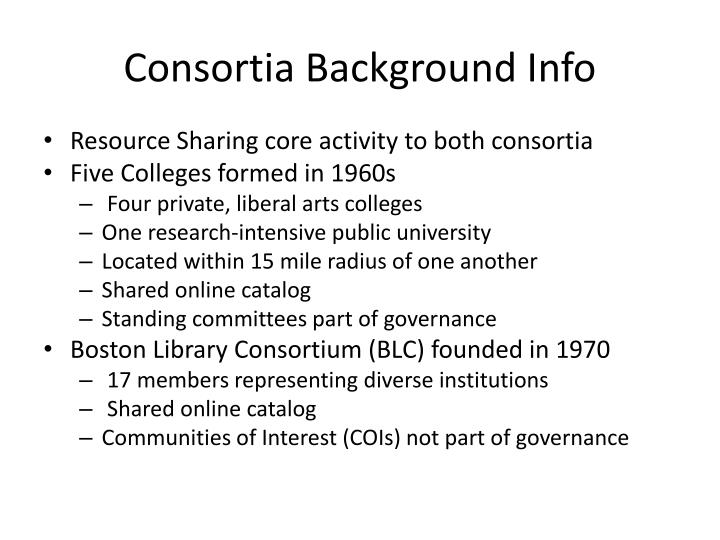 Consortia Background Info