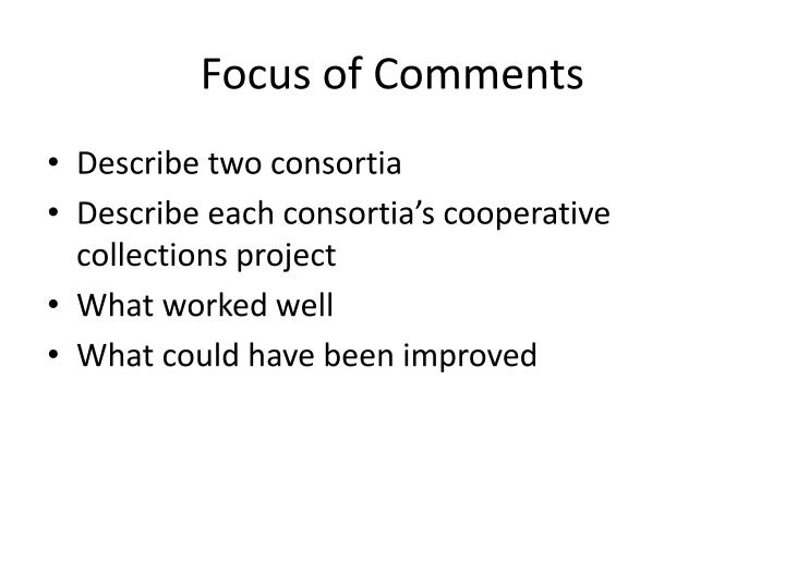 Focus of Comments